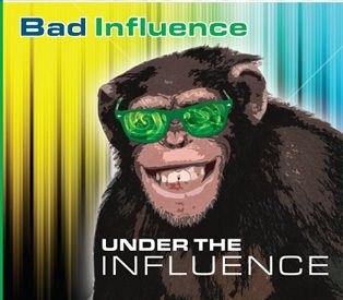 Bad Influence Band